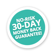 No-risk 30-Day Money Back Guarantee!